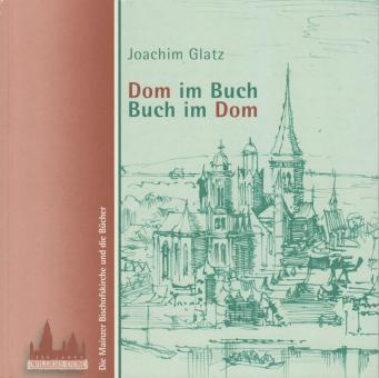 Dom im Buch - Buch im Dom