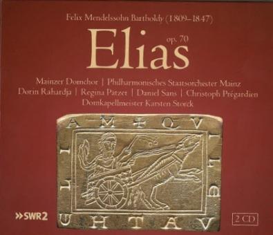 Elias - Felix Mendelssohn Bartholdy