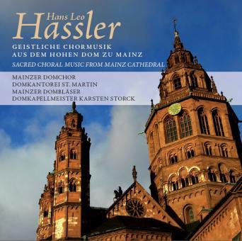 Hassler: Geistliche Chormusik aus dem Hohen Dom zu Mainz