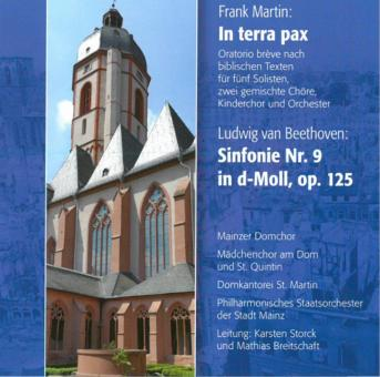 Martin: In terra pax - Beethoven: Sinfonie Nr. 9 in d-Moll, op. 125