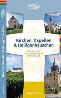 Kirchen, Kapellen & Heiligenhäuschen
