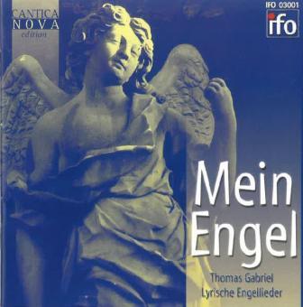 Mein Engel - Lyrische Lieder