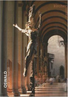 Oswald - Figur und Porträt, Kirchenraum