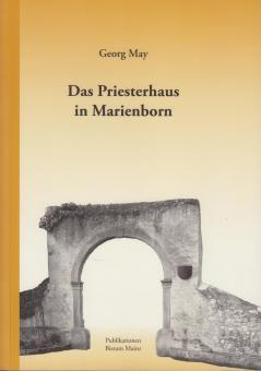 Das Priesterhaus in Marienborn