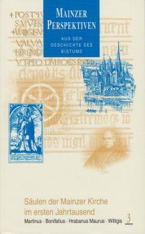 Säulen der Mainzer Kirche. Martinus, Bonifatius, Hrabanus Maurus, Willigis