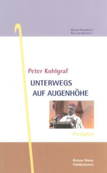 Kohlgraf, Peter: Unterwegs auf Augenhöhe