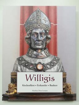 Willigis - Kirchenfürst, Erzkanzler, Bauherr