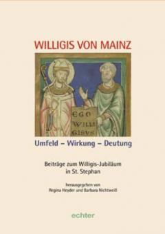 Willigis von Mainz, Umfeld - Wirkung - Deutung